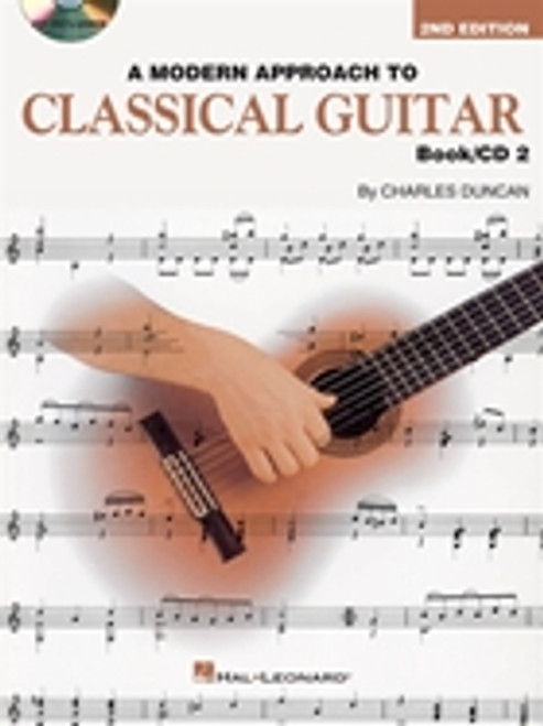 A Modern Approach to Classical Guitar, Book 2 - 2nd Edition (Book/CD Set) by Charles Duncan