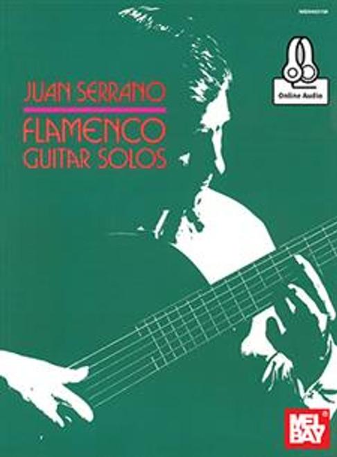 Juan Serrano - Flamenco Guitar Solos (with Online Audio)