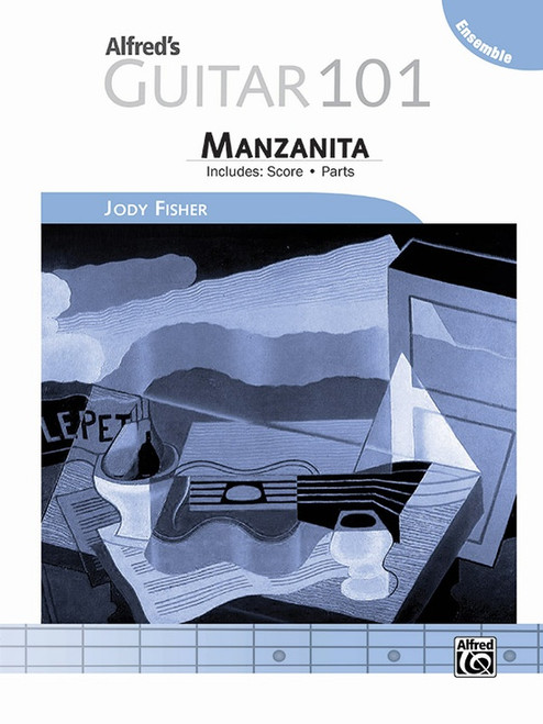 Alfred's Guitar 101 - Ensemble: Manzanita for Guitar Ensembles
