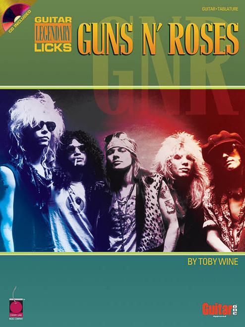 Guns N' Roses Legendary Licks - Guitar Legendary Licks Series (Book/CD Set) by Toby Wine