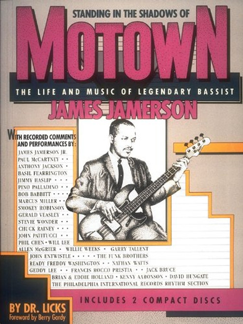Standing in the Shadows of Motown: The Life and Music of Legendary Bassist James Jamerson (Book/CD Set) by Dr. Licks
