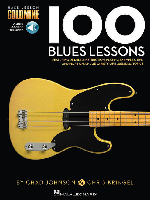 Bass Lesson Goldmine: 100 Blues Lessons (with Audio Access) by Chad Johnson & Chris Kringel