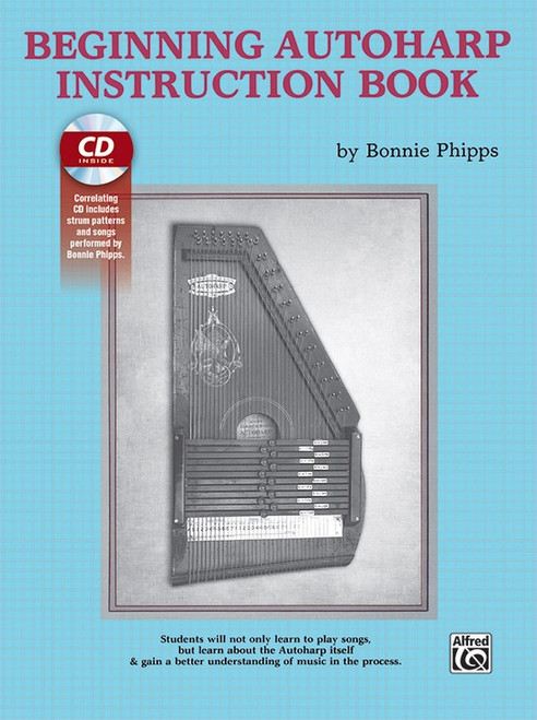Beginning Autoharp Instruction Book (Book/CD Set) by Bonnie Phipps