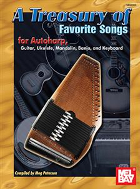 A Treasury of Favorite Songs for Autoharp by Meg Peterson