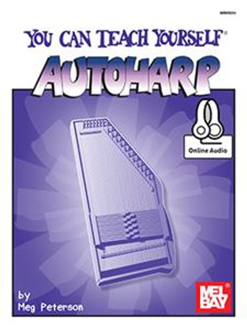 You Can Teach Yourself Autoharp (with Online Audio) by Meg Peterson