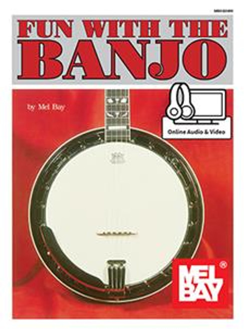 Fun with the Banjo (with Online Audio & Video) by Mel Bay