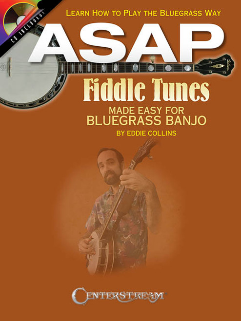 ASAP Fiddle Tunes Made Easy Bluegrass Banjo (Book/CD Set) by Eddie Collins