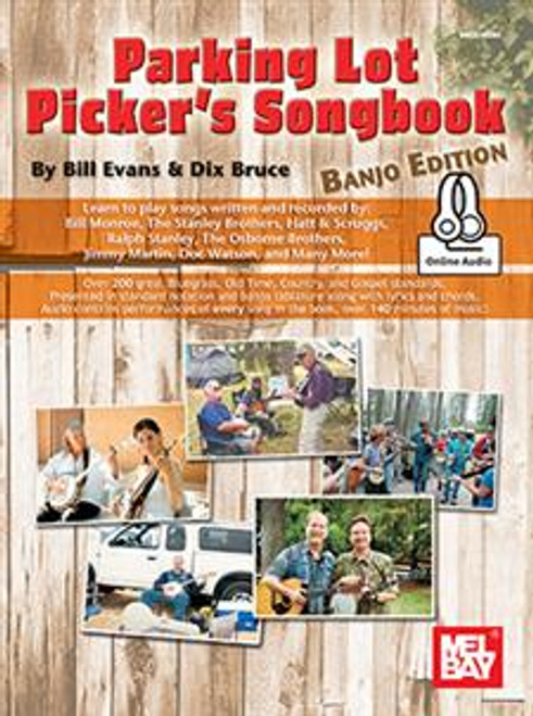 Parking Lot Picker's Songbook, Banjo Edition (with Online Audio) by Bill Evans & Dix Bruce