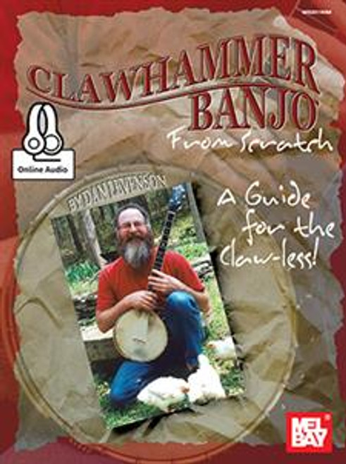 Clawhammer Banjo from Scratch (with Online Audio) by Dan Levenson