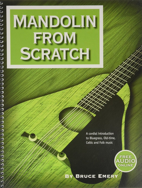 Mandolin from Scratch (with Online Audio) by Bruce Emery