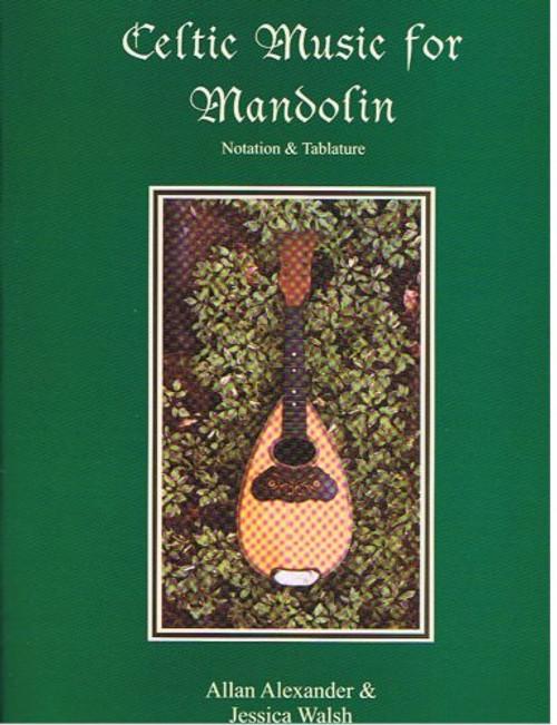 Celtic Music for Mandolin (Book/CD Set) by Allan Alexander & Jessica Walsh