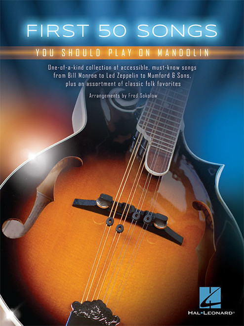 First 50 Songs You Should Play on Mandolin by Fred Sokolow