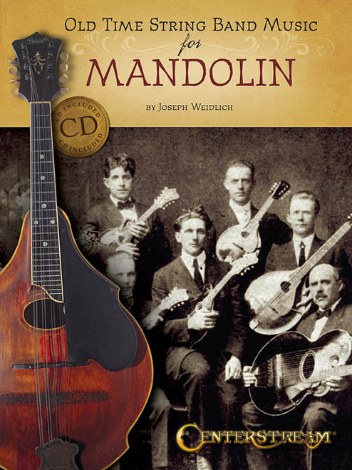 Old Time String Band Music for Mandolin (Book/CD Set) by Joseph Weidlich