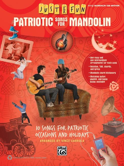 Just for Fun: Patriotic Songs for Mandolin in Easy Mandolin Tab Edition