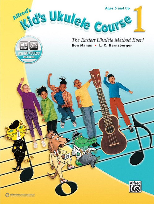 Alfred's Kid's Ukulele Course, Book 1 (with Online Audio Access) by Ron Manus & L.C. Harnsberger