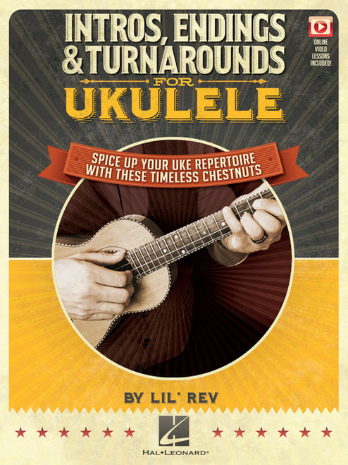 Intros, Endings & Turnarounds for Ukulele (with Online Videos) by Lil' Rev