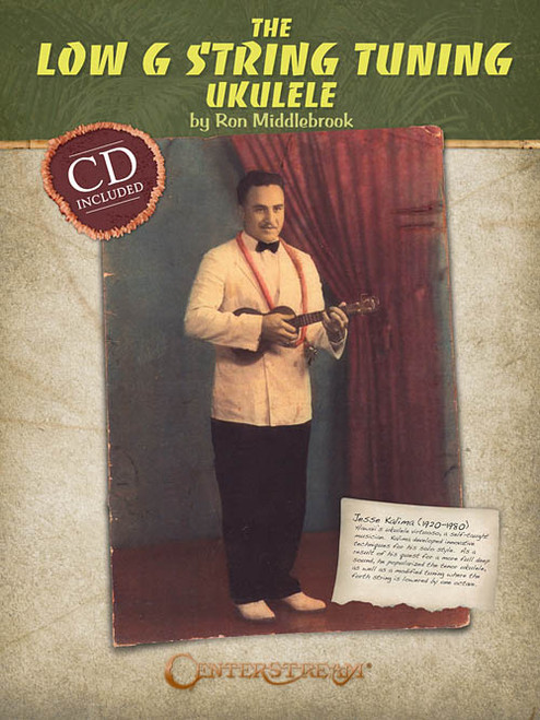 The Low G String Tuning Ukulele (Book/CD Set) by Ron Middlebrook