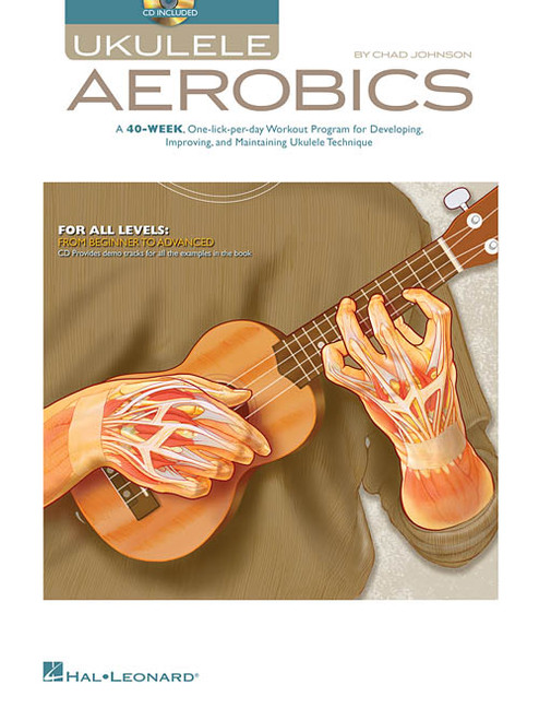 Ukulele Aerobics (with Audio Access) by Chad Johnson
