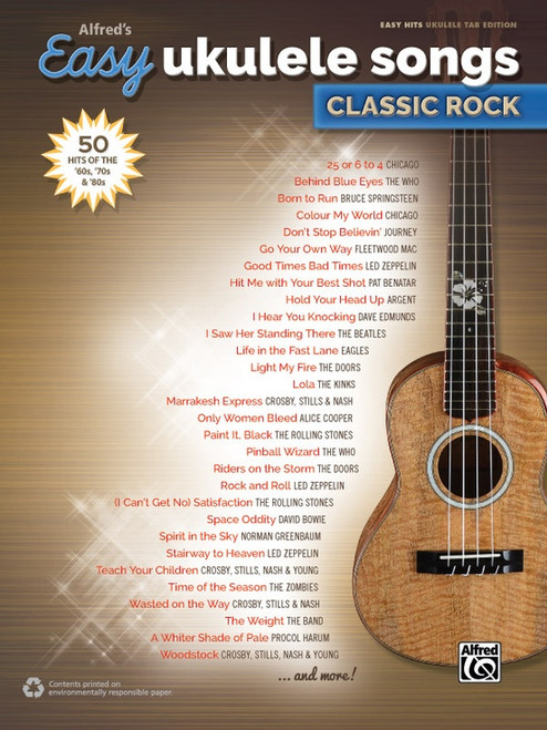 Alfred's Easy Ukulele Songs: Classic Rock in Easy Hits Ukulele Tab Edition
