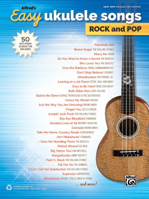 Alfred's Easy Ukulele Songs: Rock and Pop in Easy Hits Ukulele Edition
