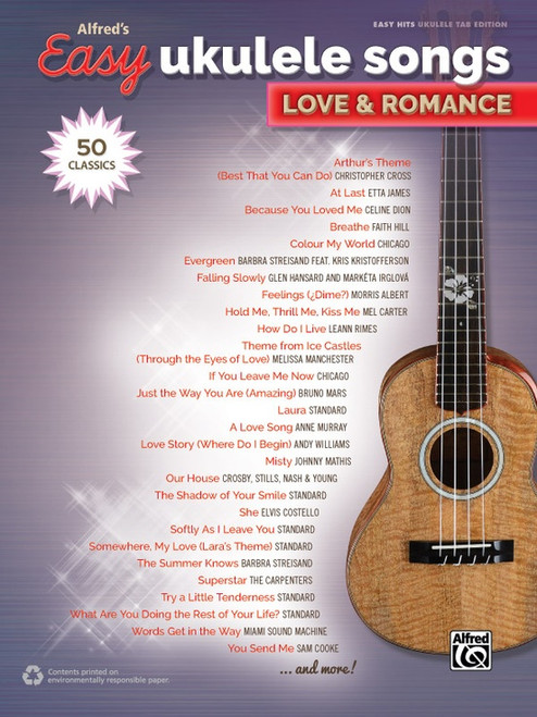 Alfred's Easy Ukulele Songs: Love & Romance in Easy Hits Ukulele Tab Edition