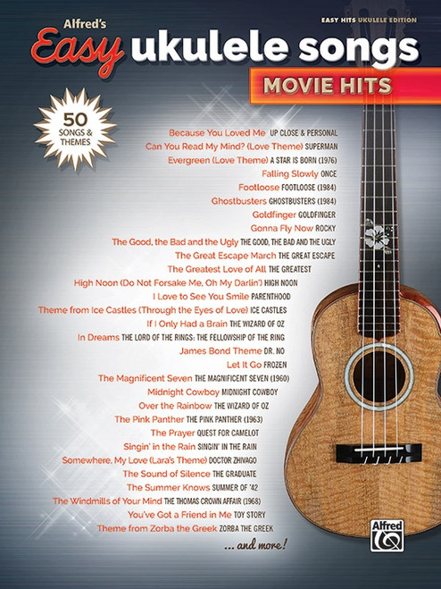 Alfred's Easy Ukulele Songs: Movie Hits in Easy Hits Ukulele Edition