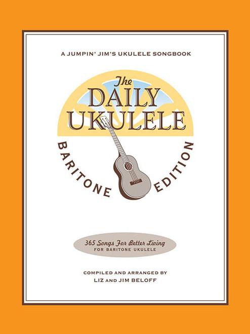 The Daily Ukulele: Baritone Edition - A Jumpin' Jim's Ukulele Songbook
