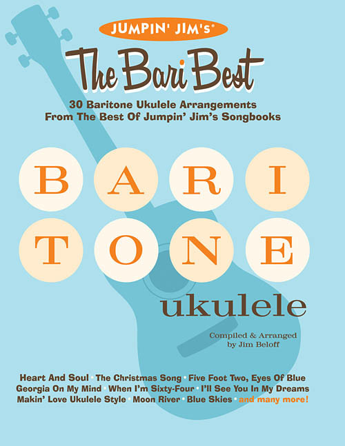 Jumpin' Jim's: The Bari Best for Baritone Ukulele by Jim Beloff