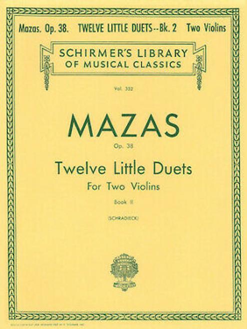 Mazas Op. 38 Twelve Little Duets for Two Violins Book II (Schradieck)