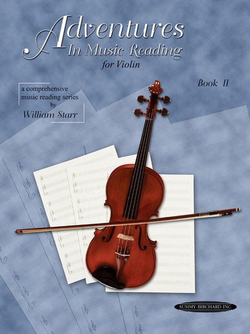 Adventures in Music Reading for Violin Book II
