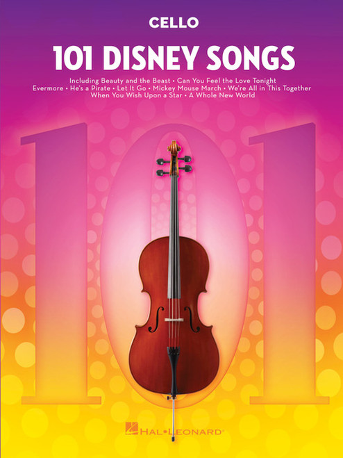 101 Disney Songs - Cello Songbook