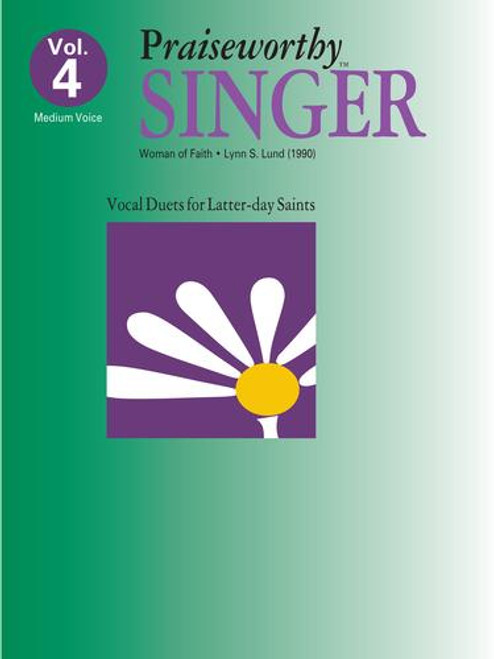 Praiseworthy Singer Volume 4 - Woman of Faith (Medium Voice) by Lynn S Lund
