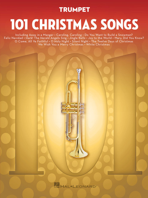 101 Christmas Songs for Trumpet