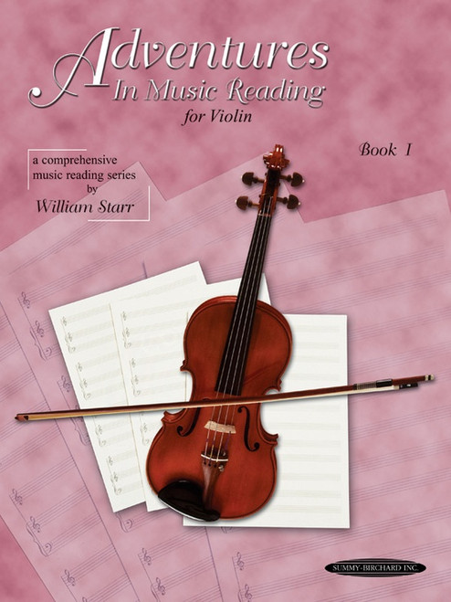 Adventures in Music Reading for Violin Book I