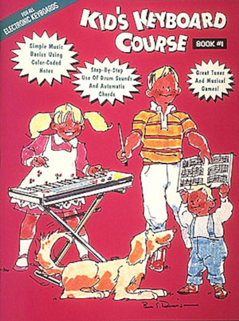 Kid's Keyboard Course - Book 1