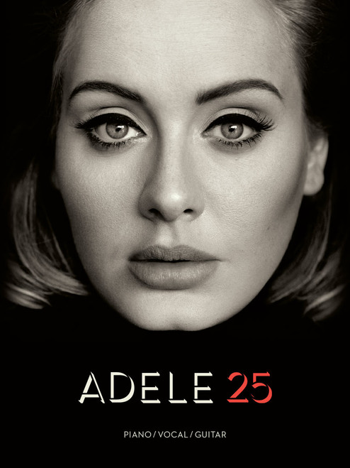 Adele 25 - Piano/Vocal/Guitar Songbook