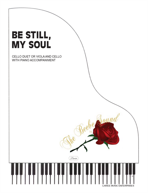 Be Still, My Soul for Cello Duet or Viola/Cello Duet with Piano Accompaniment