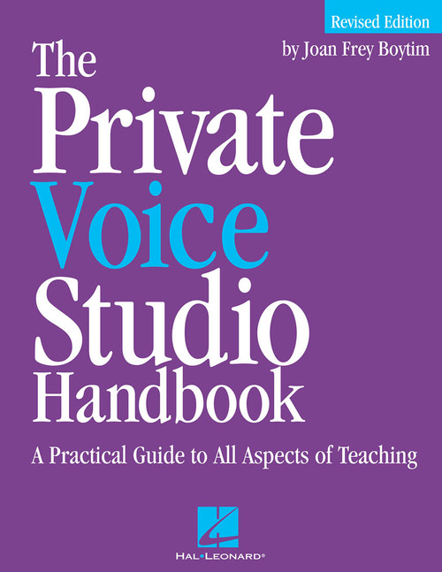 The Private Voice Studio Handbook (A Practical Guide to All Aspects of Teaching) by Joan Frey Boytim