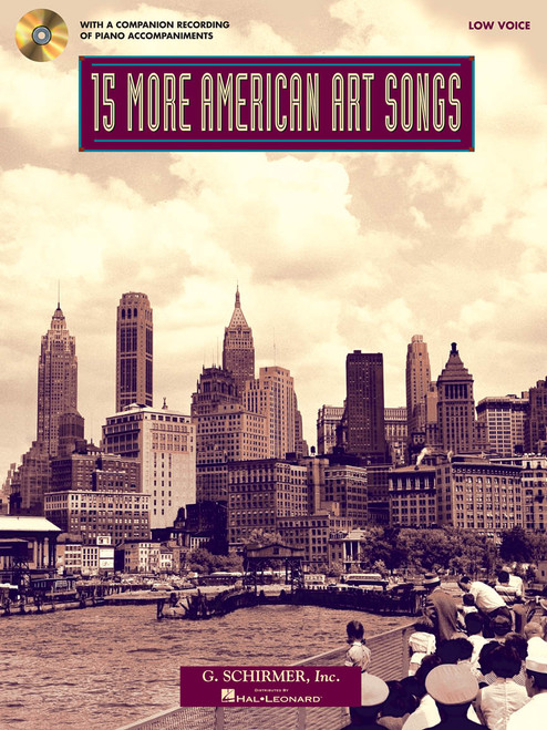 15 More American Art Songs w/Audio Accompaniments for Low Voice