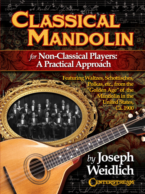 Classical Mandolin for Non-Classical Players: A Practical Approach