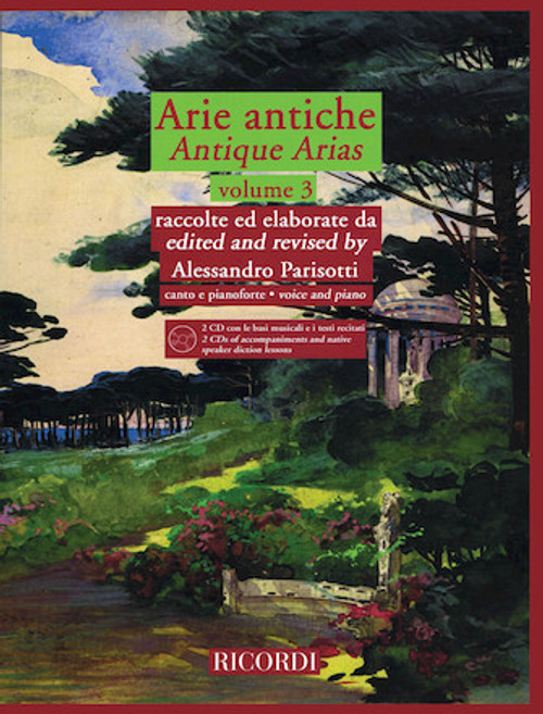 ARIE ANTICHE – VOLUME 3 With 2 CDs of accompaniments and native speaker diction lessons