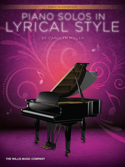 Piano Solos in Lyrical Style for Early Intermediate Piano