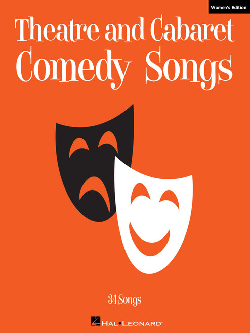 Theatre and Cabaret Comedy Songs (Women's Edition) - Piano/Vocal