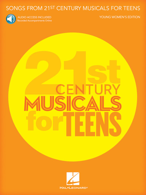 Songs from 21st Century Musicals for Teens (Young Women's Edition) w/Audio Access