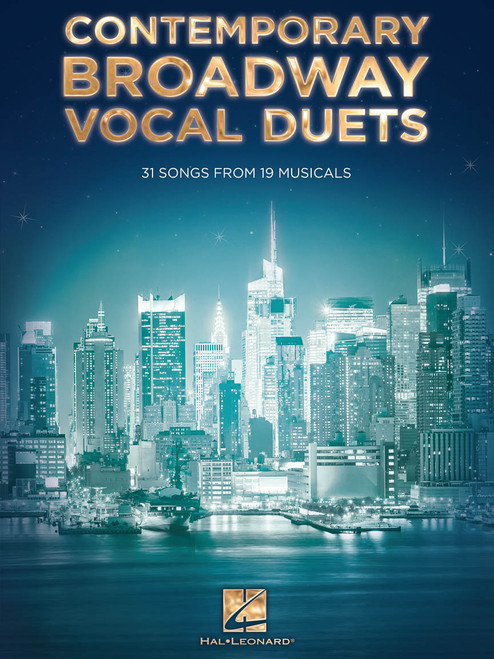 Contemporary Broadway Vocal Duets (31 Songs from 19 Musicals) - Piano/Vocal