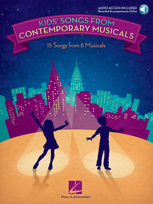Kids' Songs from Contemporary Musicals w/Audio Access - Piano/Vocal Songbook