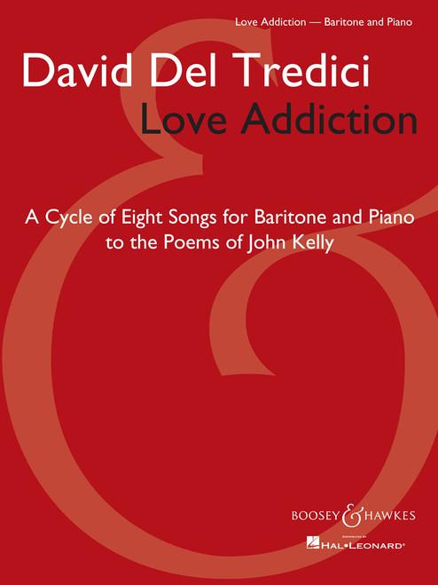 David Del Tredici Love Addiction for Baritone and Piano
