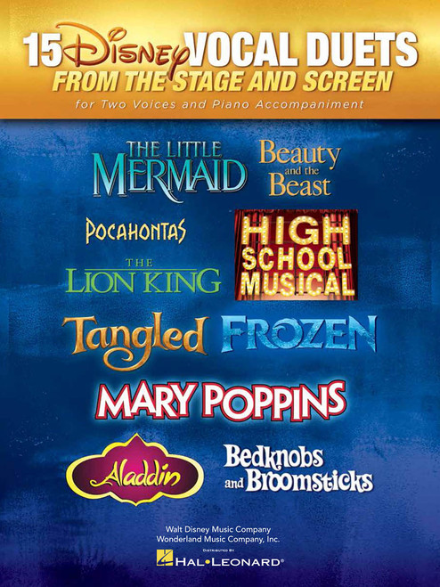 15 Disney Vocal Duets from the Stage and Screen for Two Voices and Piano Accompaniment