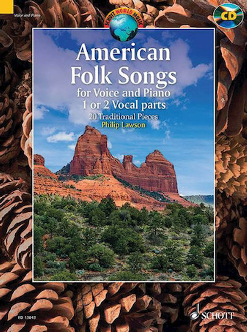 American Folk Songs for Voice and Piano - 20 Traditional Pieces (1 or 2 Vocal Parts) by Phillip Lawson w/Audio