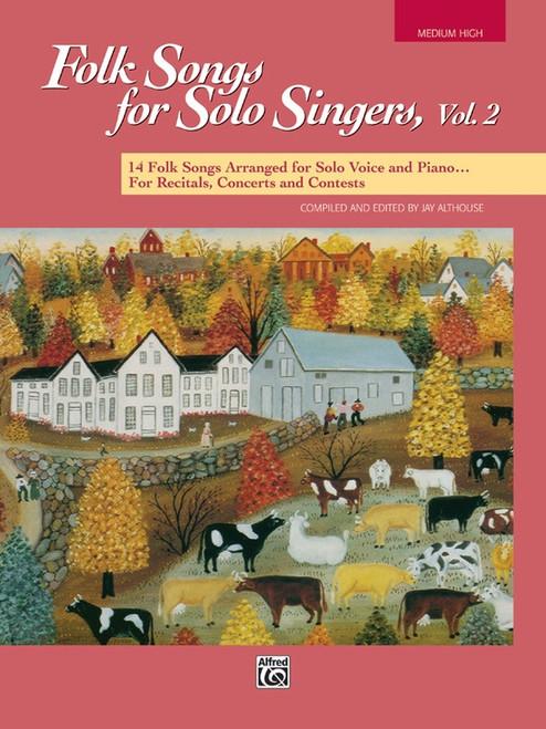 Folk Songs for Solo Singers, Vol 2 (Medium High Voice)